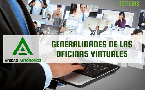 Generalidades de las oficinas virtuales ayudas aut nomos for Gijon es oficina virtual