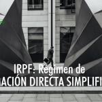 IRPF: Régimen de Estimación Directa Simplificada