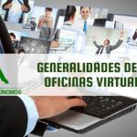 Generalidades de las oficinas virtuales