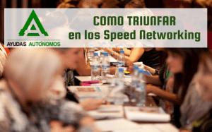 Como triunfar en los speed networking