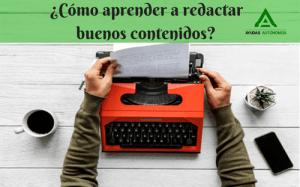 ¿Cómo aprender a redactar buenos contenidos_