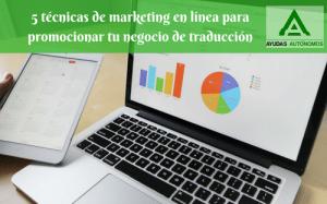 5 técnicas de marketing en línea para promocionar tu negocio de traducción
