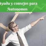Ayuda y consejos para Autonomos