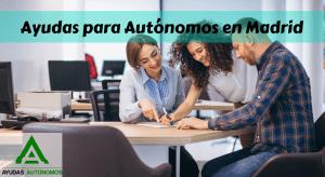 Ayudas Autónomos en Madrid