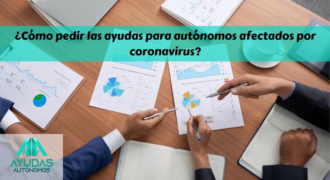 Como pedir las ayudas para autónomos por el coronavirus