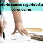 Moratoria de las cuotas de la Seguridad Social por el coronavirus